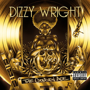 """Dizzy Wright """"The Golden Age"""" Cover Art, Tracklist & Mixtape Download"""