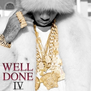 "Tyga ""Well Done IV"" Cover Art, Tracklist, Download & Mixtape Stream"