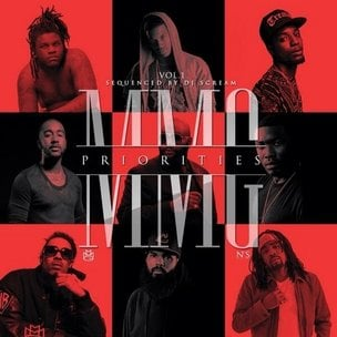 "MMG ""MMG Priorities Vol. 1"" Cover Art, Tracklisting, Download & Mixtape Stream"