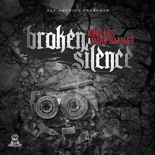 "King Los & Mark Battles ""Broken Silence"" Release Date, Cover Art, Download & Mixtape Stream"
