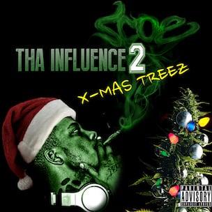 "Scoe ""Tha Influence 2 X-Mas Treez"" Cover Art, Tracklist, Download & Album Stream"