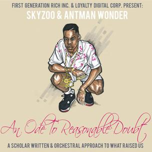Skyzoo & Antman Wonder - An Ode To Reasonable Doubt (Mixtape Review)