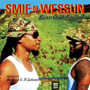 Smif-N-Wessun - Born And Raised