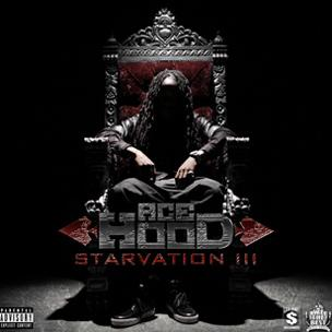Ace Hood - Starvation 3 (Mixtape)