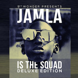 "9th Wonder Presents ""Jamla Is The Squad"" Release Date, Cover Art & Compilation Tracklist"