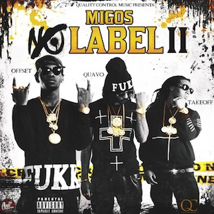 "Migos ""No Label 2"" Release Date, Cover Art, Tracklist, Download & Mixtape Stream"