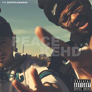 The Doppelgangaz - Peace Kehd