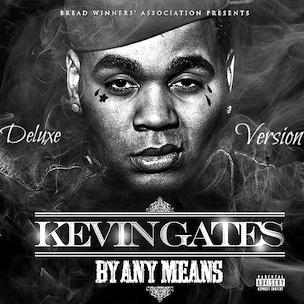Kevin Gates - By Any Means | HipHopDX