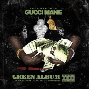 "Gucci Mane ""Green Album"" Release Date, Cover Art, Tracklist, Download & Mixtape Stream"