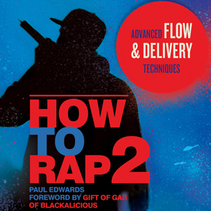 """10 Things We Learned Reading """"How To Rap 2"""" By Paul Edwards"""