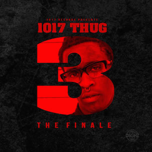 """Young Thug """"1017 Thug 3 [The Finale]"""" Release Date, Cover Art, Tracklist & Mixtape Stream"""