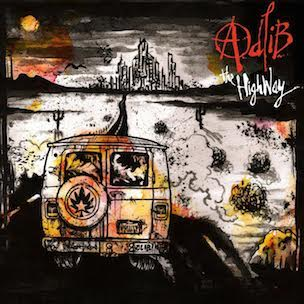 """Adlib """"The Highway"""" Release Date, Cover Art & Tracklist"""