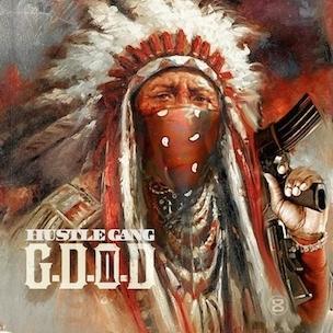 Hustle Gang - G.D.O.D. II (Mixtape)