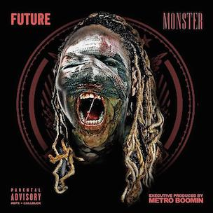 "Future ""Monster"" Release Date, Cover Art, Tracklist, Download & Mixtape Stream"