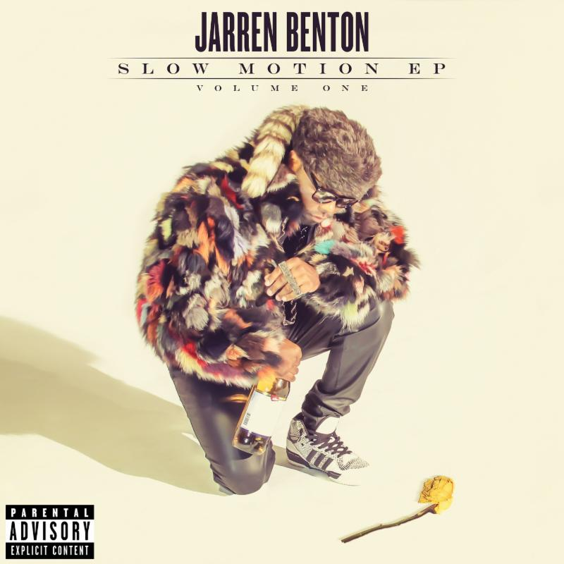 Jarren Benton - Slow Motion Volume One EP