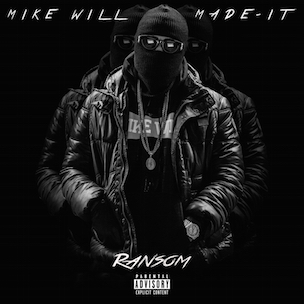 Mike Will Made-It - Ransom (Mixtape)