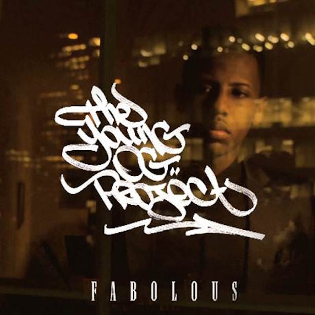 """Fabolous """"The Young OG Project"""" Release Date, Cover Art, Tracklist & Album Stream"""