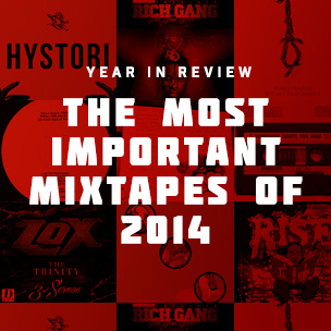The Most Important Mixtapes Of 2014