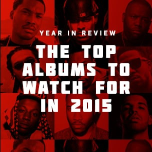 The Most Anticipated Albums Of 2015