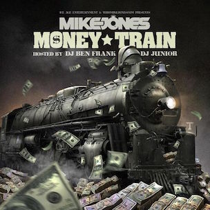 Mike Jones - Money Train