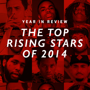HipHopDX's Top 5 Rising Stars Of 2014