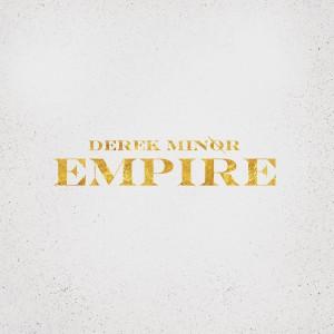 derek-minor-empire-1600