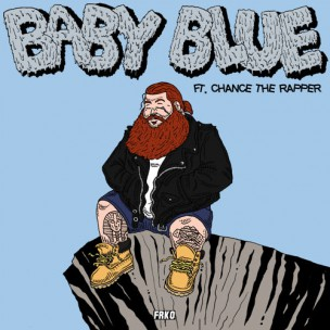 Action Bronson f. Chance the Rapper – Baby I'm Blue