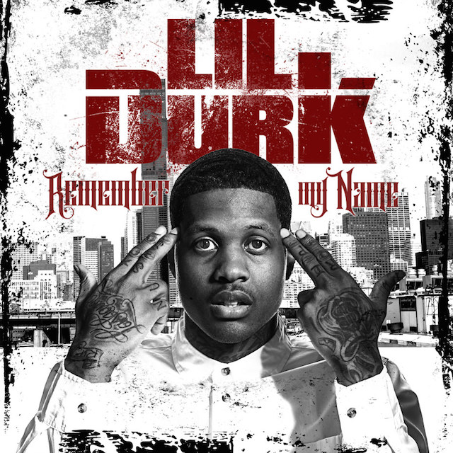 Lil Durk Remember My Name