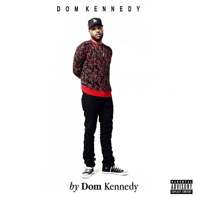 "Dom Kennedy ""by Dom Kennedy"" Release Date, Cover Art, Tracklist & Album Stream"