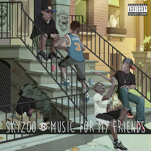 Skyzoo - Music For My Friends