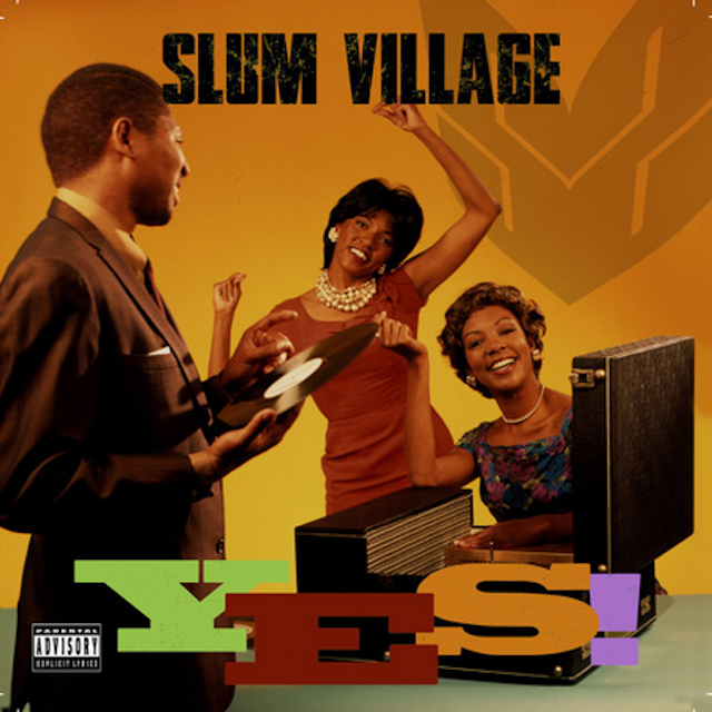 Slum Village - Yes!