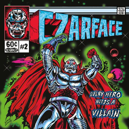 CZARFACE – Every Hero Needs a Villain