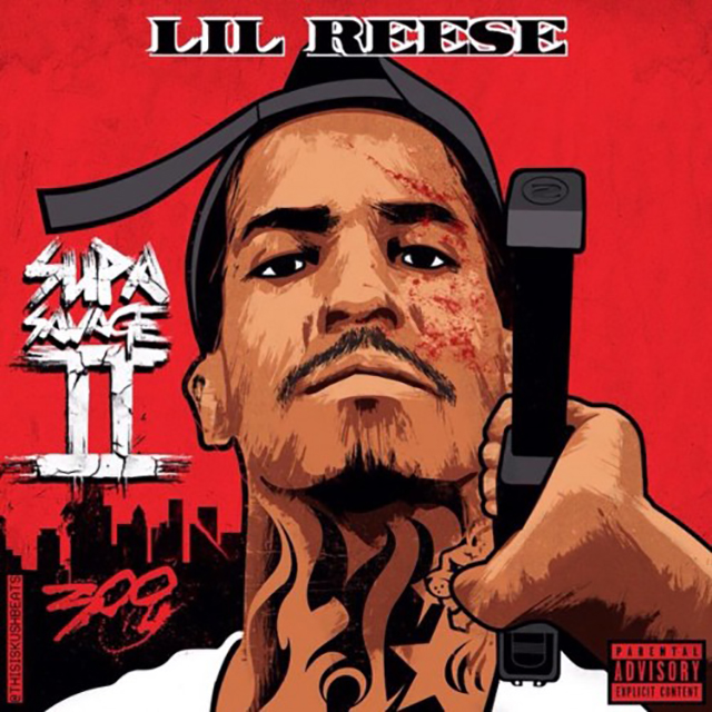 "Lil Reese ""Supa Savage II"" Release Date, Cover Art, Tracklist, Download & Mixtape Stream"