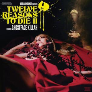 Ghostface Killah & Adrian Younge - Twelve Reasons To Die II