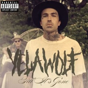 yelawolf-till-its-gone-cover