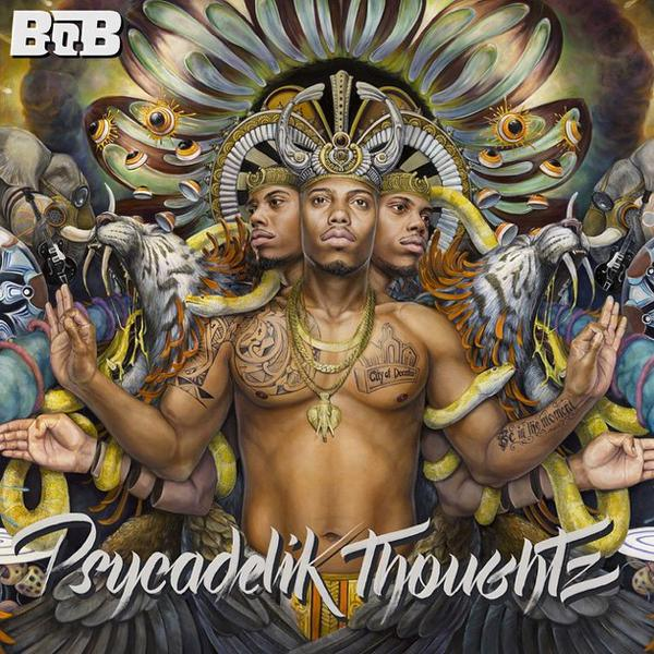 B.o.B. – Psycadelik Thoughtz