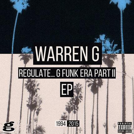 Warren G - Regulate: The G Funk Era Part II