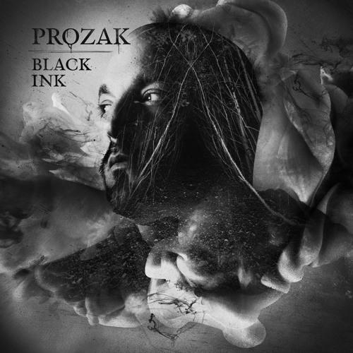 Prozak - Black Ink