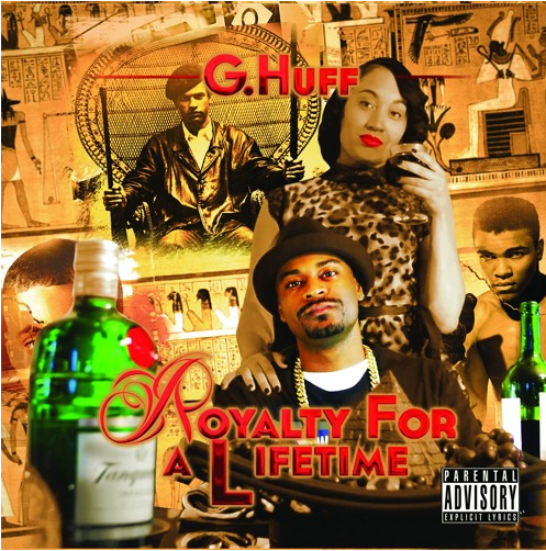 G Huff - Royalty For A Lifetime