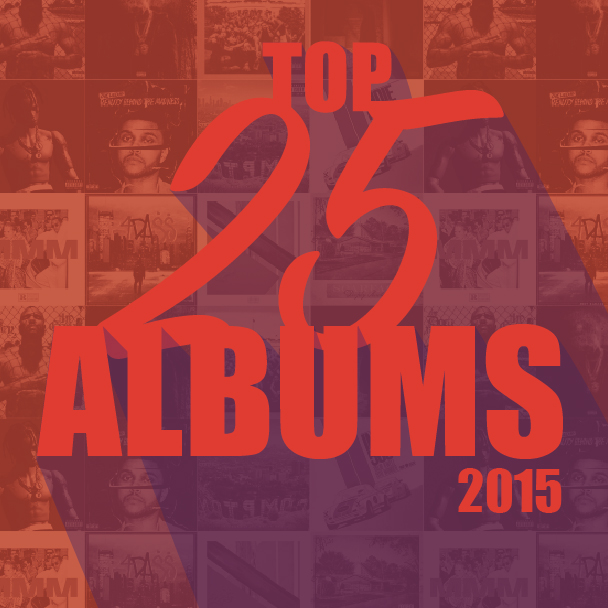 The Top 25 Albums Of 2015