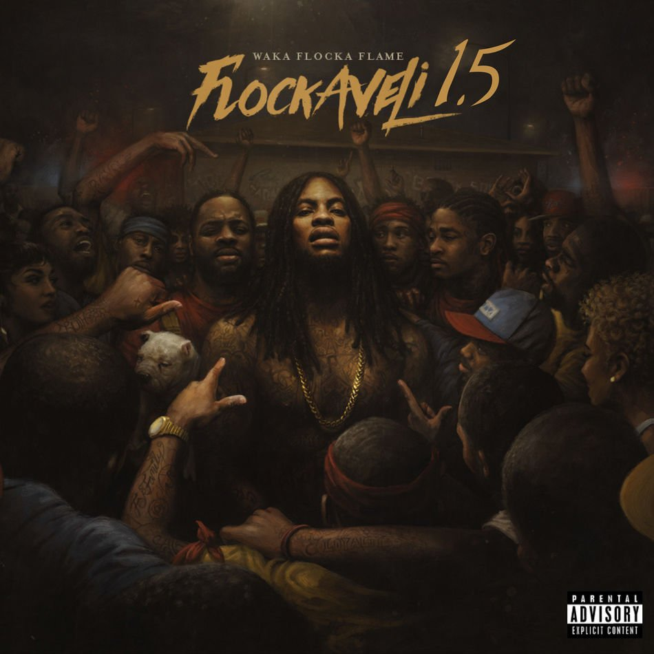 Waka Flocka - Flockaveli 1.5