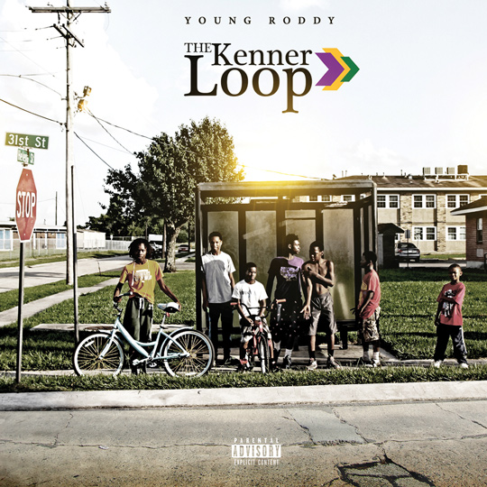 """Young Roddy """"The Kenner Loop"""" Release Date, Cover Art, Tracklist & Album Stream"""