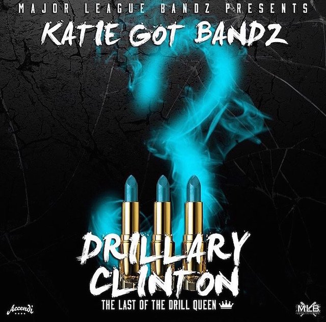 "Katie Got Bandz ""Drillary Clinton 3: The Last Of The Drill Queen"" Mixtape Stream, Cover Art & Tracklist"