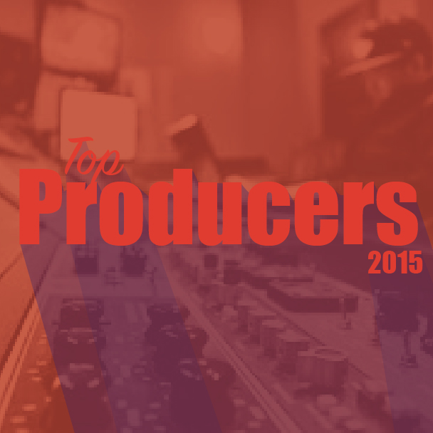 Top 10 Producers Of 2015