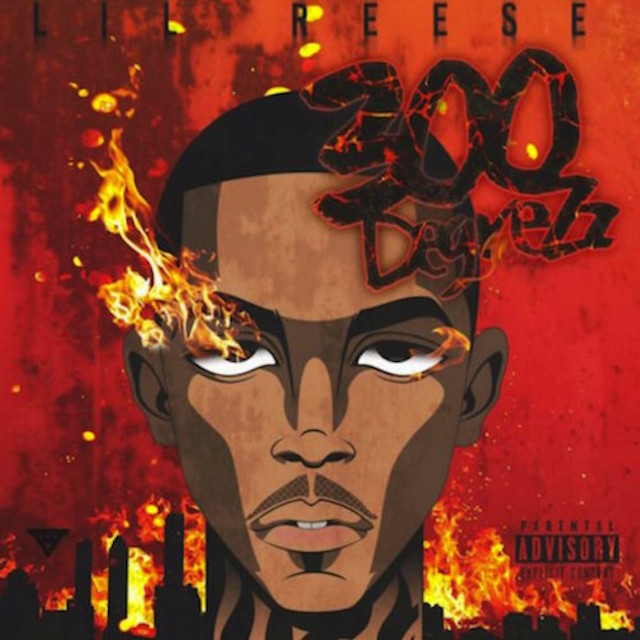 "Lil Reese ""300 Degrezz"" Mixtape Stream, Cover Art & Tracklist"