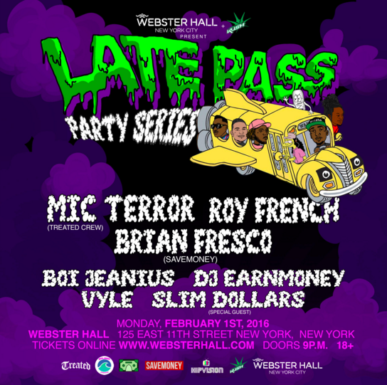 The Late Pass Party Series With Treated Crew + Save Money Artists GIVEAWAY