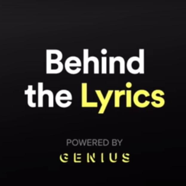 "Spotify x Genius Announce ""Behind The Lyrics"""