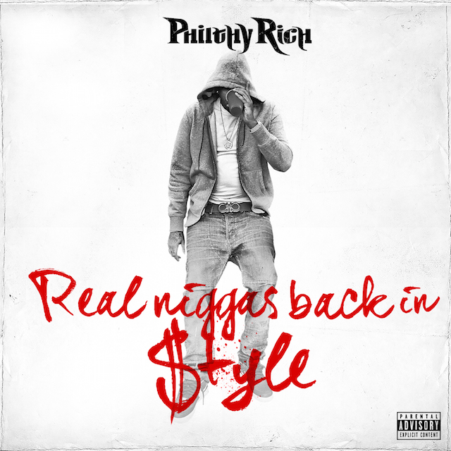 Philthy Rich Real Niggas Back In Style Album Cover