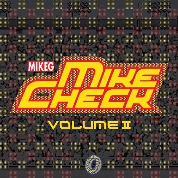 Mike G - Mike Check Volume II