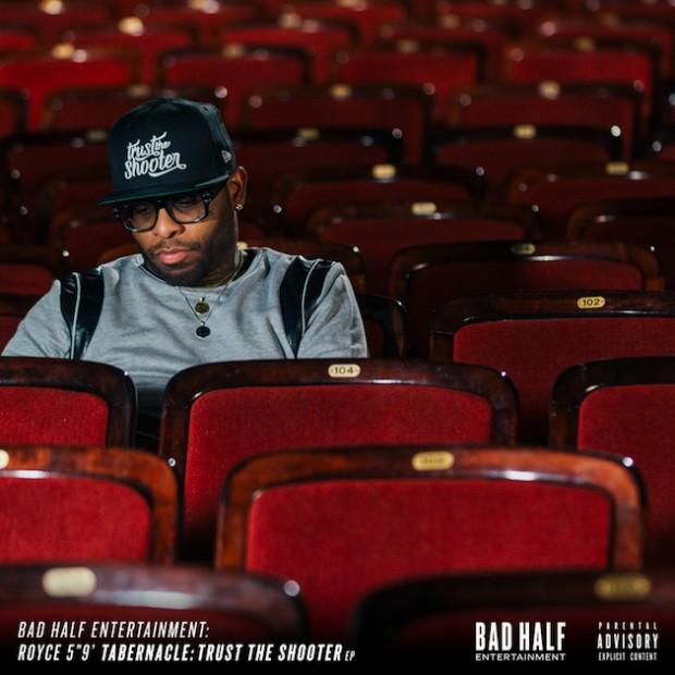 Royce Da 5'9 - Tabernacle: Trust The Shooter